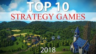 Top 10 STRATEGY Games of 2018