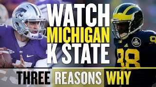 Michigan vs Kansas State in the Buffalo Wild Wings is must watch (Three Reasons Why)