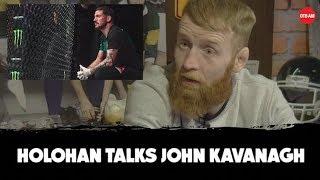 'John didn't have my back' | Paddy Holohan on John Kavanagh