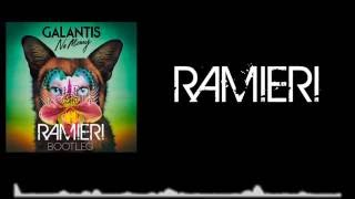 Galantis - No Money (RAMIERI Bootleg) [Download in description]