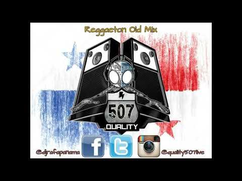 Reggaeton Old Mix By @djrafapanama