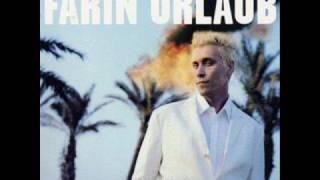 Farin Urlaub - 15.Abschiedslied