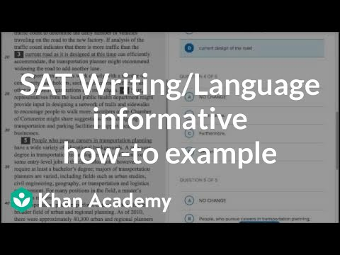 Writing: Informative — How-to Example | Reading & Writing | New SAT | Khan Academy