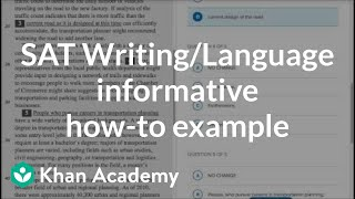 Writing: Informative  How-to Example | Reading & Writing | New SAT | Khan Academy