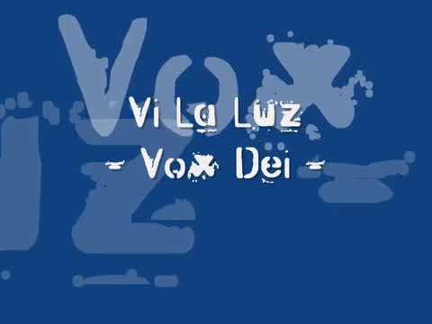 Vox Dei - Vi la luz