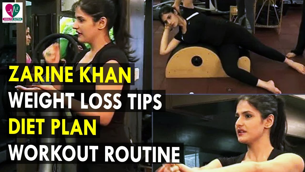 Zarine khan weight loss tips diet plan workout routine health zarine khan weight loss tips diet plan workout routine health sutra best health tips ccuart Image collections
