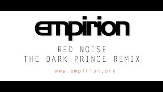 empirion - Red Noise - The Dark Prince Remix