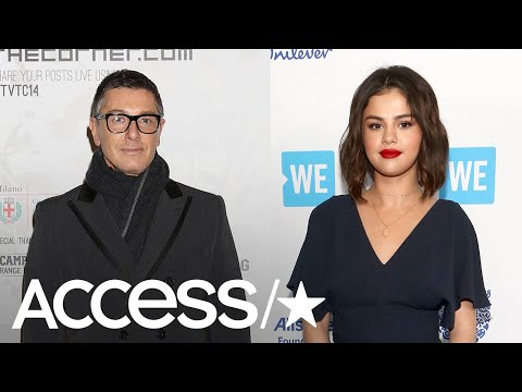 Stefano Gabbana Slammed Online After Calling Selena Gomez 'Ugly' | Access