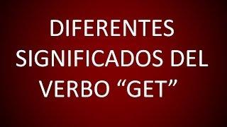 Inglés Americano - El Verbo 'Get' (Lección 86)