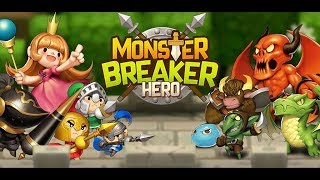 Monster Breaker Hero Gameplay | Android 1080 HD