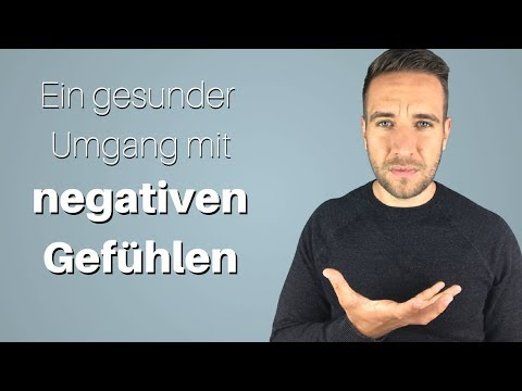 Negative Gefühle: Der