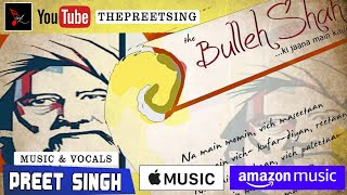 BULLEH SHAH (Sufi Kalaam) | Full Song | English Subtitles (Free Music)