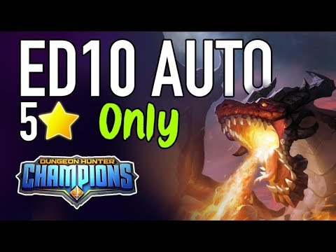 DUNGEON HUNTER CHAMPIONS ED10 AUTO - ONLY 5* UNITS?!