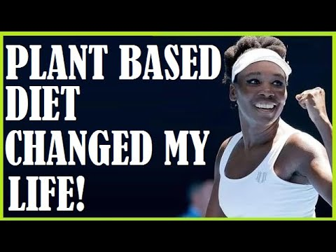 Venus Williams-Plant Based Diet Changed My Life +What She Eats In A Day
