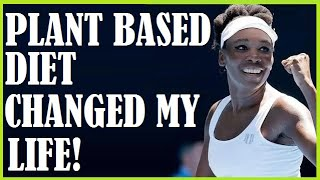 Venus Willliams Venus Williams-Plant Based Diet Changed My Life +What She Eats In A Day