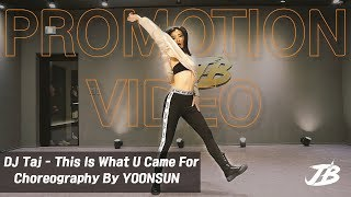 Gambar cover DJ Taj - This Is What U Came For (Remix) / VOGUE Choreography / YOONSUN / JB Dance&Music