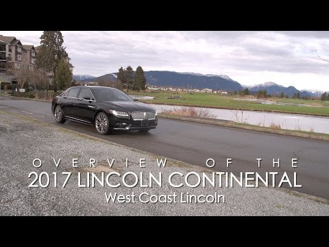 2017 Lincoln Continental | West Coast Ford Lincoln | Vancouver, BC