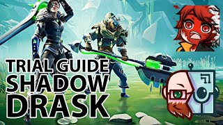 Shadowtouched Drask Dauntless Trials Guide - ft. ForeverNapper