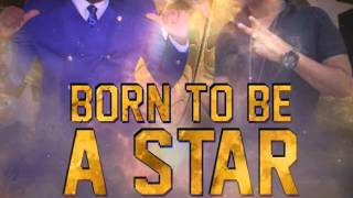 MR. G & CHICO - BORN TO BE A STAR | SINGLE | @SEANIZZLEMUSIC | DANCEHALL | 2014 | @21STHAPILOS