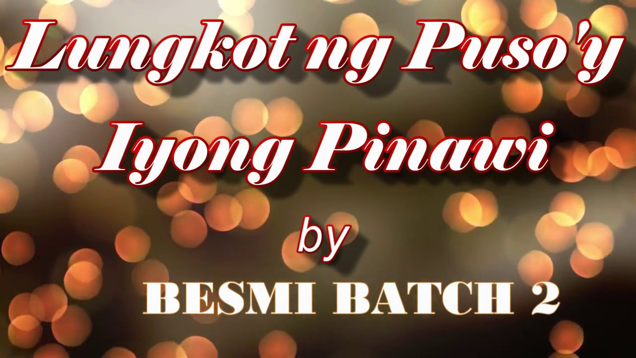 lungkot-ng-puso-y-iyong-pinawi-lyrics-video-adapted-by-besmi-batch-2-zenmar84