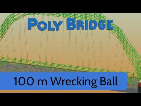 poly bridge level 6 12 100m bridge wrecking ball youtube. Black Bedroom Furniture Sets. Home Design Ideas