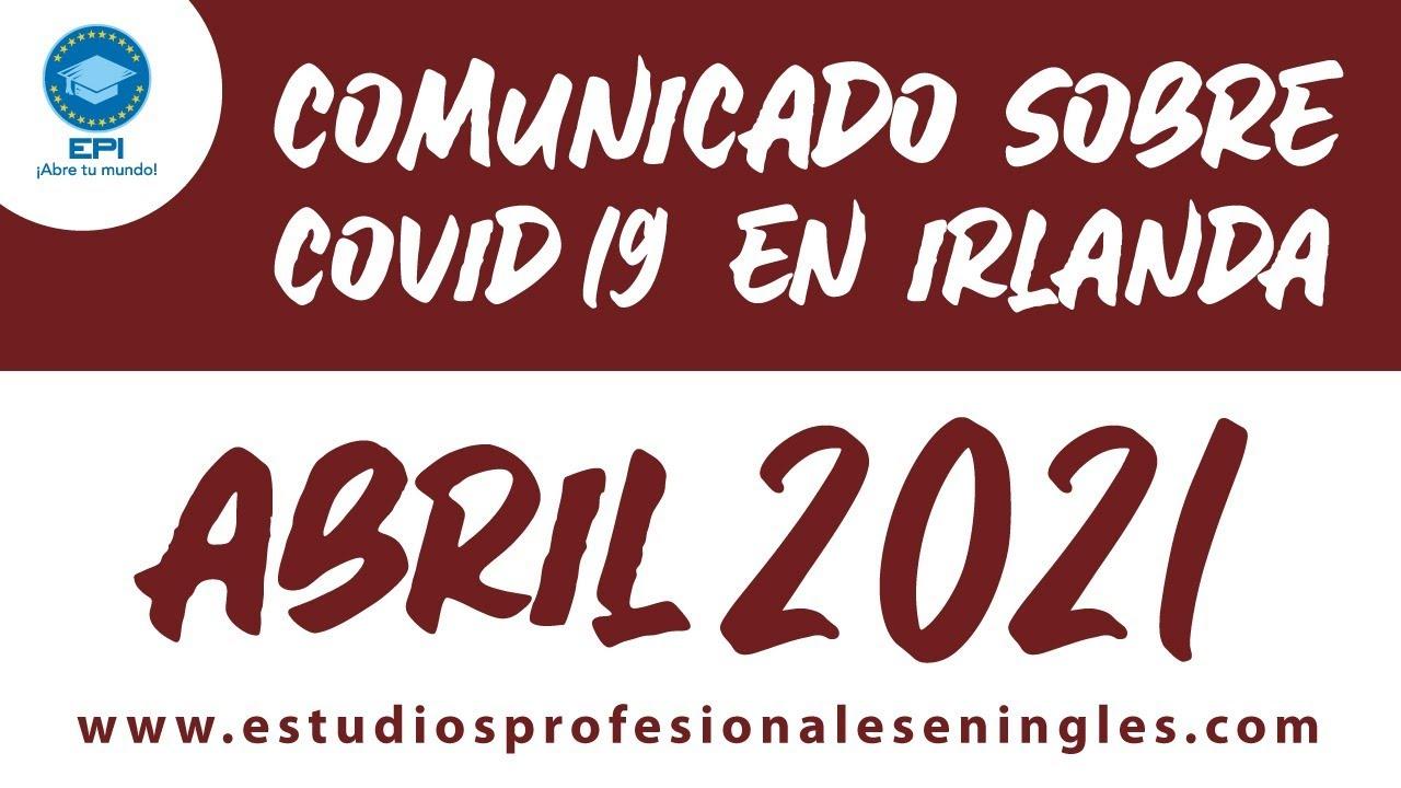 Noticias sobre el COVID-19 en Irlanda para Abril 2021
