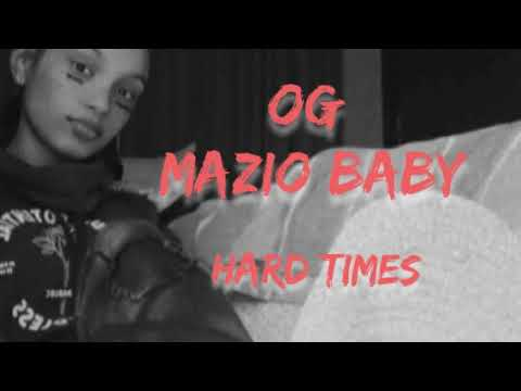 OG MazioBaby - Hard Times (Young Cape Town Rapper)