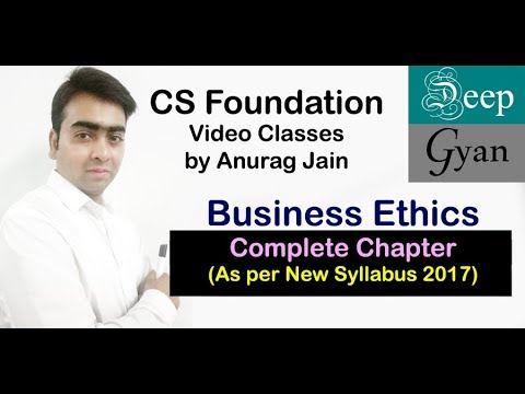 CS Foundation Business Ethics as per new syllabus applicable for June 2018/ Dec 2018