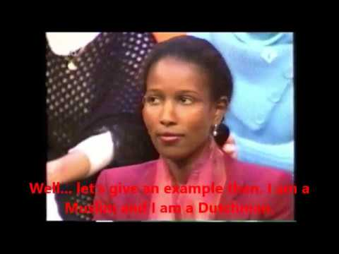 Ayaan Hirsi Ali in The Netherlands, ENGLISH TRANSLATION