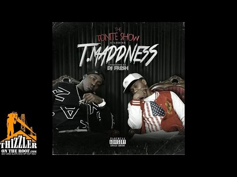 TMaddness - Birthday Song (Prod. DJ Fresh) [Thizzler.com]