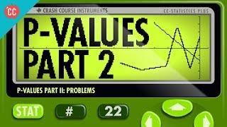 Crash Course: Statistics: P-Value Shortcomings thumbnail