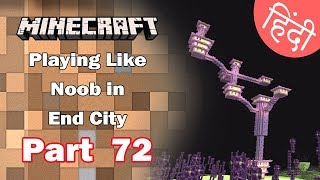 Part 72 - Playing Like NOOB in End City - Minecraft PE | in Hindi | BlackClue Gaming