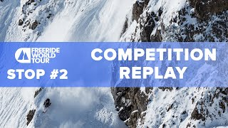 FWT21 Stop #2 Ordino Arcalìs Andorra | Competition Replay