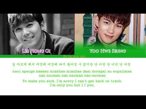 "Lee Hong Gi 이홍기 & Yoo Hwe Seung유회승 – ""Still Love You""  Lyrics Color Coded LyricsHamRomEng"