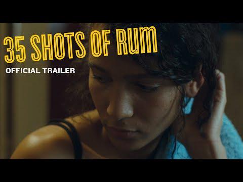 35 SHOTS OF RUM trailer