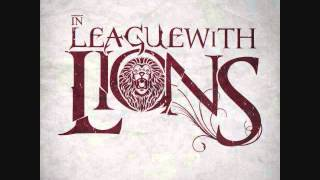 In League With Lions - Never The Chosen