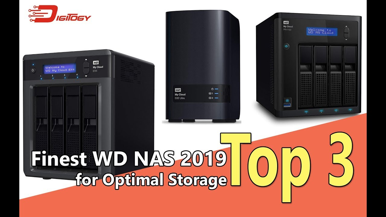 Top 3 Finest WD NAS 2019 for Optimal Storage | Digitogy com