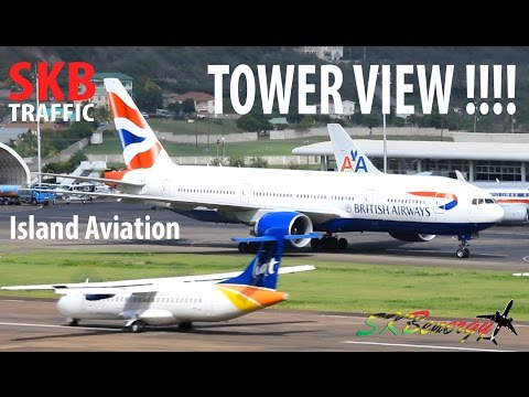 Epic Tower View !!! AA 737, BA 777, M&N Shorts 360, BN-2 Islander, LIAT ATR-72...@ St. Kitts Airport