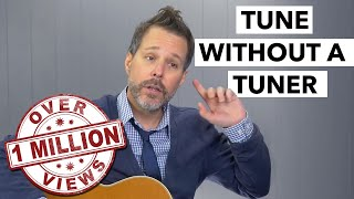 How to Tune Your Guitar Without a Tuner For Beginners