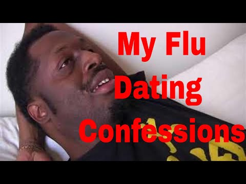 My Flu Dating Confessions | Why Men Are Frustrated And Don't Understand Women