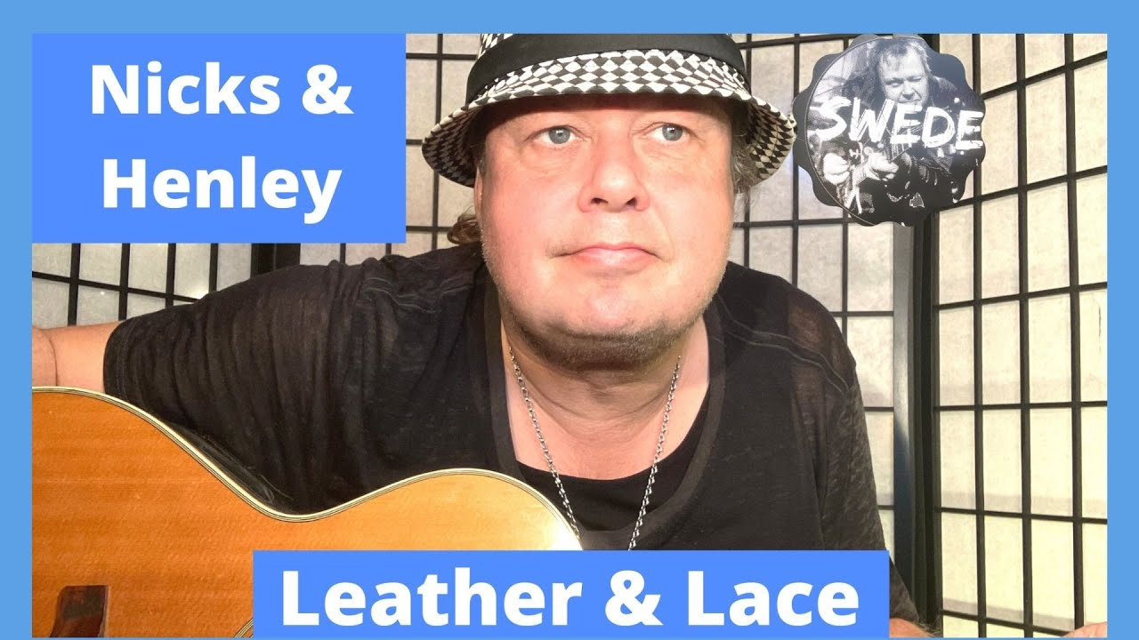 Nicks / Henley   Leather & Lace Guitar Lesson By The Swede
