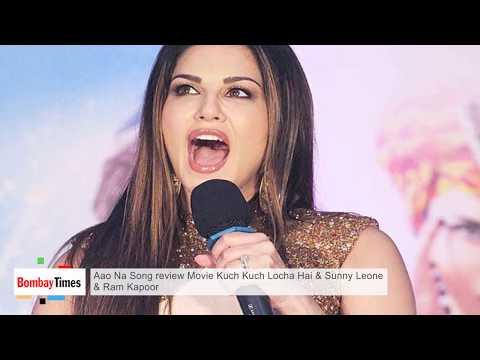 Aao Na Song Review   Kuch Kuch Locha Hai   Sunny Leone & Ram Kapoor