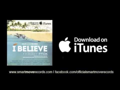 I BELEIVE RIDDIM - feat. Tessanne Chin, Winston Francis, Lukie D, Da'ville, + more