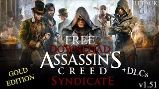 Assassin's Creed Syndicate [1.51] Gold Edition + 9 DLCs Free Download