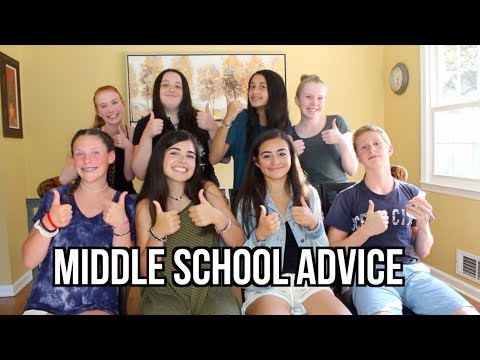 Middle School Advice & Reflection
