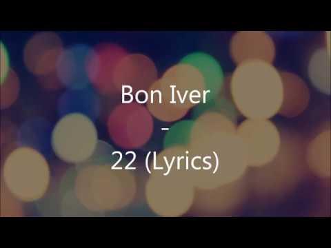Bon Iver - 22 (OVER SOON) (Lyric video)
