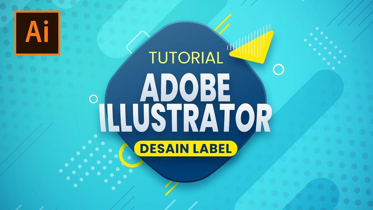 Cara Membuat Desain Label Sederhana di Adobe Illustrator CC