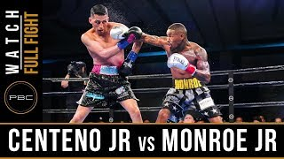 Centeno Jr vs Monroe Jr FULL FIGHT: PBC on FS1 - June 1, 2019