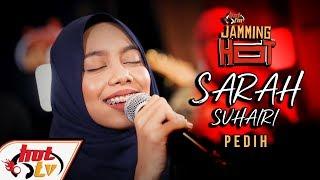 Sarah Suhairi Pedih JammingHot