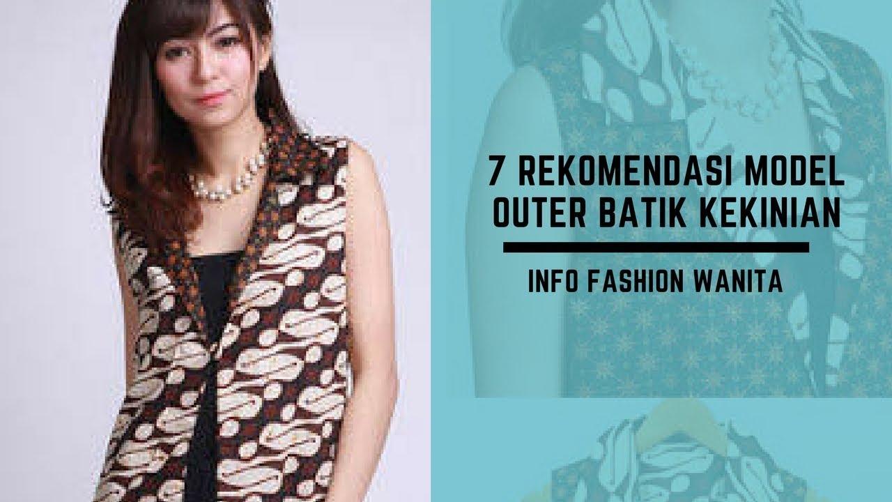 7 Rekomendasi Model Outer Batik Kekinian Youtube